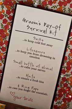 The morning of, he might need a little assurance and a lot of love. Put together a survival kit that includes all the essentials, and attach a heartfelt card (or boudouir photos, wink wink). For extra brownie points, gift each groomsmen a survival kit containing liquor, an engraved flask, cigars, etc.