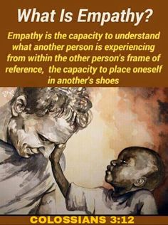 Number 3 of 7: How often do we truly show empathy? Empathy, in its truest form, leaves no room for defensiveness. It is about seeking to gain a true understand of someone's feelings other than our own.