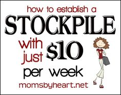 New Series: Stockpiling on $10 Per Week