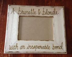 Brunette and Blonde friend picture frame