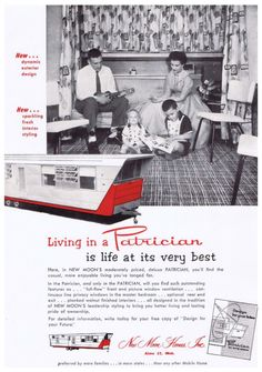 """1955 Mobile Home Advertisement, """"The Patrician"""". Wow what a name for a trailer."""