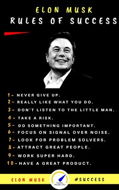 Elon Musk's 10 Rules of Success Positive Business Quotes, Positive Quotes For Life Motivation, Positive Energy Quotes, Life Quotes, Motivation Success, Famous Motivational Quotes, Inspirational Quotes, Elon Musk Quotes, Millionaire Quotes