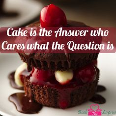 #Cake is the answer who cares what the #question is.#like #love #party #gift #giftidea #bookthesurprise