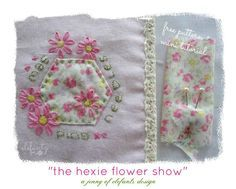 The Hexie Flower Show (a free pattern)...