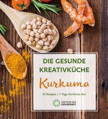 Das Kurkuma-Kochbuch