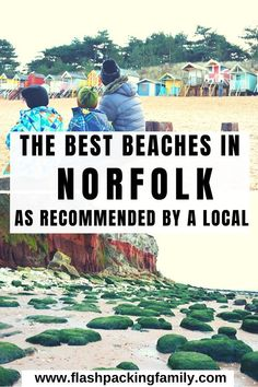 Looking for the best beaches in Norfolk? Read our recommendations for the 7 best Norfolk beaches, including Holkham Beach, Wells-next-the-Sea, Brancaster and Hunstanton. Find out other things to do on the North Norfolk Coast Best Uk Beaches, British Beaches, British Seaside, Days Out With Kids, Great Days Out, Family Days Out, Norfolk Beach, Norfolk Coast, Travel With Kids