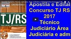 Edital concurso público do Tribunal de Justiça do Estado do Rio Grande do Sul – RS, 2017: Apostila Técnico Judiciário – Área Judiciária e Administrativa.  Foi lançado o edital do …