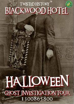 Blackwood Hotel Halloween Investigation Tour - 30th October