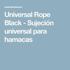 Universal Rope Black - Sujeción universal para hamacas