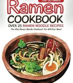 Come fare il pane il manuale italian edition pdf cookbooks the ultimate ramen cookbook over 25 ramen noodle recipes the only ramen noodle cookbook you will ever need free ebook forumfinder Choice Image