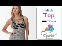This easy to do Crochet Mesh Top is written for sizes XS - 5 XL. The pattern is simple because both the front and back panels are the same pattern. You just ...