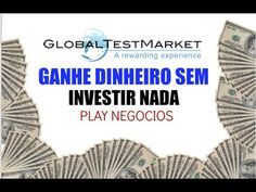20 - Ganhe dinheiro sem Investir nada - GlobalTestMarket