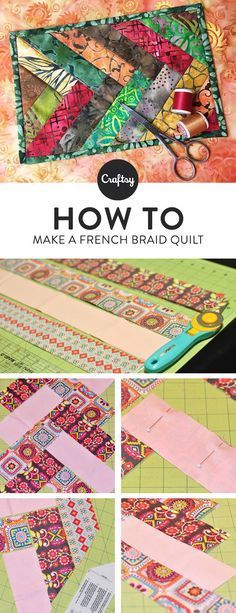 Have you ever dreamed of sewing your own french braid quilt? This photo tutorial will teach you two different techniques.
