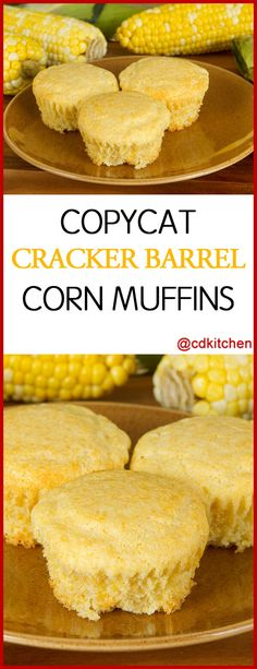 Cracker Barrel Corn Muffins - These southern-style muffins are a must-have on the menu at The Cracker Barrel. Easy to make at home with this nearly identical version to the restaurant. Cracker Barrel Corn Muffins, Cracker Barrel Biscuits, Cracker Barrel Menu, Muffin Recipes, Baking Recipes, Snack Recipes, Snacks, Appetizer Recipes, Farmers Market
