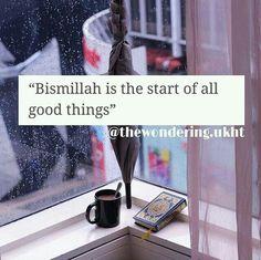 Bismillah! #islamicquotes #bismillah