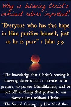 """An important thought stated in the book I am reading now by John MacArthur, """"The Second Coming""""."""