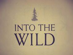 Into the wild #adventure #intothewild #print