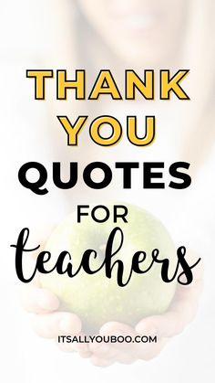 Teacher Appreciation Quotes, Teacher Quotes, Thank You Quotes, Thank You Gifts, Teacher Favorite Things, Best Teacher, Best Inspirational Quotes, Thankful, Student