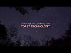 TP-2 Time Lapse Mode 「tracking the Orion」 - YouTube