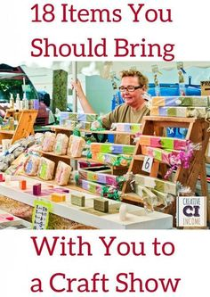 For all of our small business owners who participate in craft and trade shows. Check this out: 18 Items You Should Bring with You to a Craft Show Making Money money making ideas