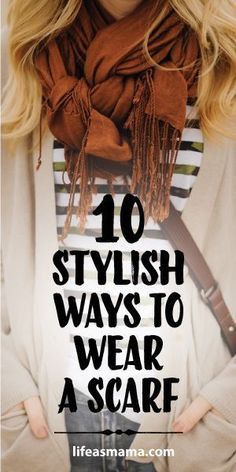 10 Stylish Ways To Wear A Scarf. Perfect for getting ready for fall! Great tutorials on how to tie a scarf. Source by More from my Ways To Wear Your Scarves / Fall Scarf Tying Tutorial – Living in YellowSuper Stylish Ways to Tie a WAYS TO TIE … Ways To Wear A Scarf, How To Wear Scarves, Tie A Scarf, Wearing Scarves, Ways To Tie Scarves, Scarf Knots, How To Wear Pashmina, How To Wear A Blanket Scarf, Braided Scarf