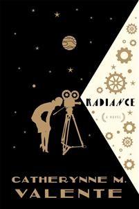19,20€. Catherynne M. Valente: Radiance (ilmestyy lokakuussa 2015. Pokkariakin voi odotella. :D )