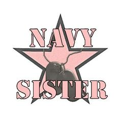Navy Sister Marine Sister, Navy Sister, Real Brother, Us Navy, I Am Awesome, Sisters, Dean, Anchor, Pride