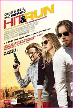 "Kristen Bell, Dax Shepard, Bradley Cooper ""Hit And Run"" Movie Poster"