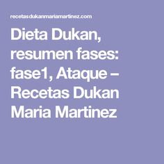 Dieta Dukan, resumen fases: fase1, Ataque – Recetas Dukan Maria Martinez
