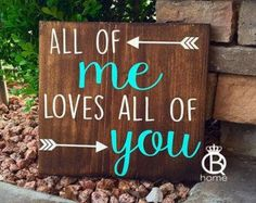 All Of Me Loves All Of You Sign / John Legend by PalletsandPaint