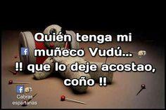 Mi muñeco vudú Humor Mexicano, Proverbs, Laughter, Mexican Humor
