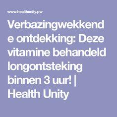 Verbazingwekkende ontdekking: Deze vitamine behandeld longontsteking binnen 3 uur! | Health Unity