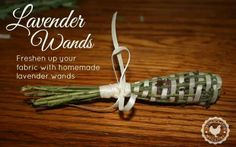 Lavender wands for sachets in drawers and closets. Best in with your yarn stash too!