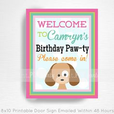 Dog Party Printable Door Sign by Print POP Party    This is an emailed file, nothing will be shipped to you. Please include your childs name in the