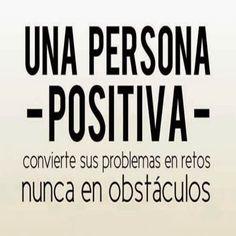 Adopta una actitud positiva