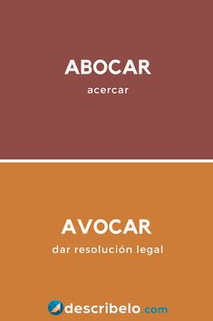 Conoce cuándo usar abocar o avocar. Como la b y la v se pronuncian casi igual en la mayoría de países de habla hispana puede confundirse estas dos palabras... Spanish Grammar, Spanish Vocabulary, Spanish Words, Spanish Lessons, Teaching Spanish, Spanish Language, Weird Words, Rare Words, New Words