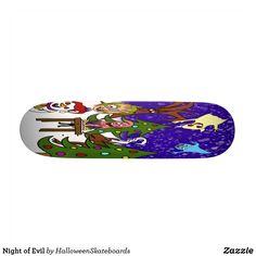 Night of Evil Skateboard Skateboards For Sale, Christmas Night, Halloween Ghosts, Artwork Design, Hard Rock, Printing Process, Hard Rock Music