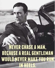 Something Don Draper WOULDN'T say... But still, great quote.