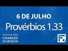 Voltemos Ao Evangelho | 6 de julho – Devocional Diário CHARLES SPURGEON
