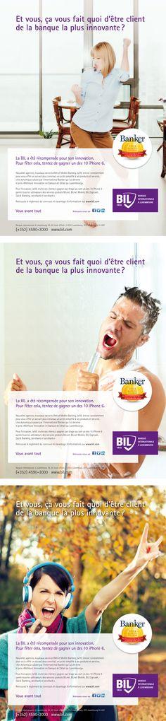 Annonceur : BIL Banque Internationale à Luxembourg Campagne : International Banker Agence : Concept Factory Publication : octobre 2014