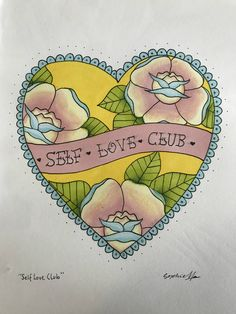 """Traditional style """"Self Love Club"""" tattoo design by @mxosophie"""