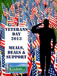 Marketing to the Military Family and Community: Veterans Day Meals, Deals & Support - How you as a business can reach our to your local veterans