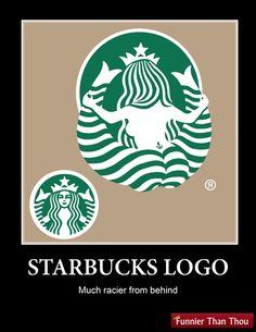 Starbucks Logo - much racier from behind