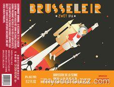 mybeerbuzz.com - Bringing Good Beers & Good People Together...: De La Senne - Brusseleir Zwet IPA Coming To The U....
