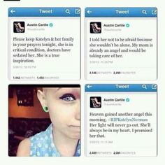 Rest In Paradise Katelyn <3 austin carlile is true inspiration.