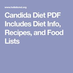 Candida Diet PDF Includes Diet Info, Recipes, and Food Lists