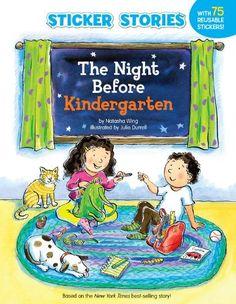 The Night Before Kindergarten by Natasha Wing,http://www.amazon.com/dp/0448456222/ref=cm_sw_r_pi_dp_jnNKsb0F9Q7AR9JT