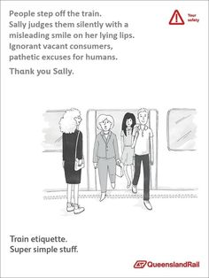 Browse the best of our 'Queensland Rail Etiquette Posters' image gallery and vote for your favorite! Stupid Memes, Dankest Memes, Funny Memes, Funny Cute, Hilarious, Tumblr Stories, Funny Tumblr Posts, Cry For Help, Etiquette