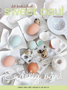 Here's the Norwegian cover of the SPRING issue of Sweet Paul Magazine! Proud to say that the spring issue of Sweet Paul Magazine is out in Norway today, sold with KK Magazine. Den nye utgaven av Sweet Paul Magazine er ute i dag sammen med KK. Mise En Page Magazine, Sweet Paul, No Time For Me, Big Time, Favorite Recipes, Crafty, My Favorite Things, Favorite Color, Handmade