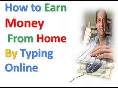 How to Earn money From Home By typing Online